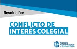 Resolución: Conflicto de Interés Colegial