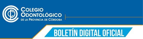 Colegio Odontólogico de la Provincia de Córdoba - Boletín Oficial Digital